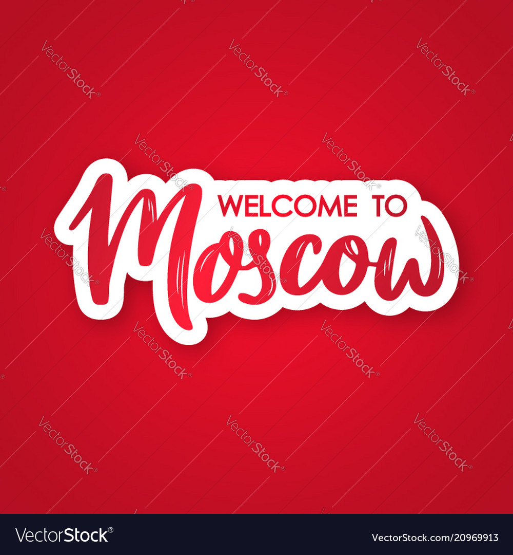 Welcome to moscow hand drawn lettering phrase