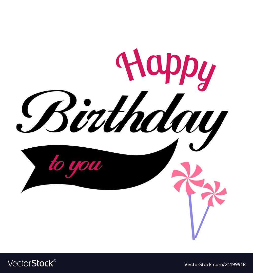 Happy birthday to you ribbon wind turbine backgrou