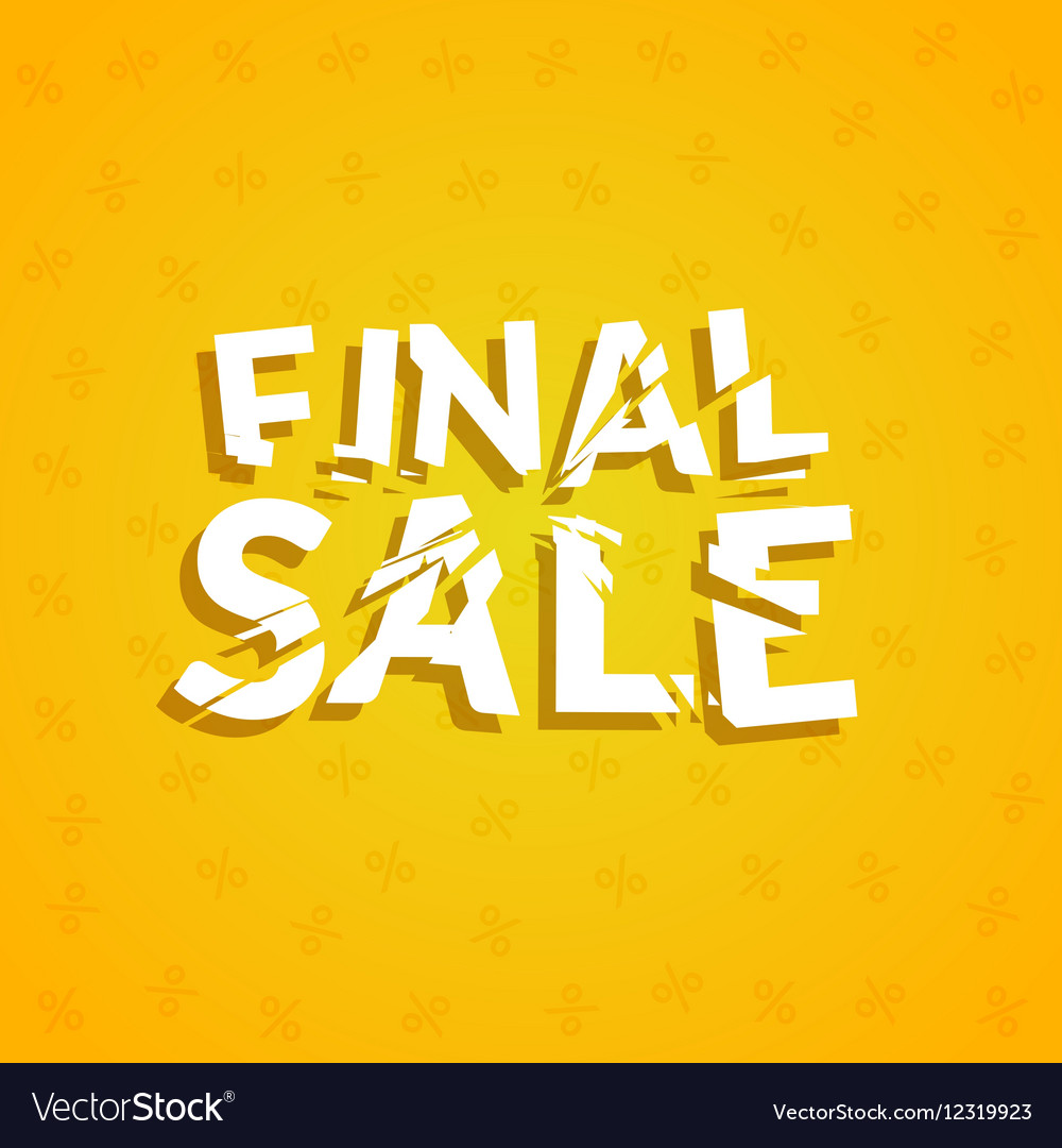 Final Sale poster design template Promotion vector image
