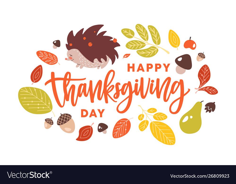 Happy thanksgiving day handwritten with cursive