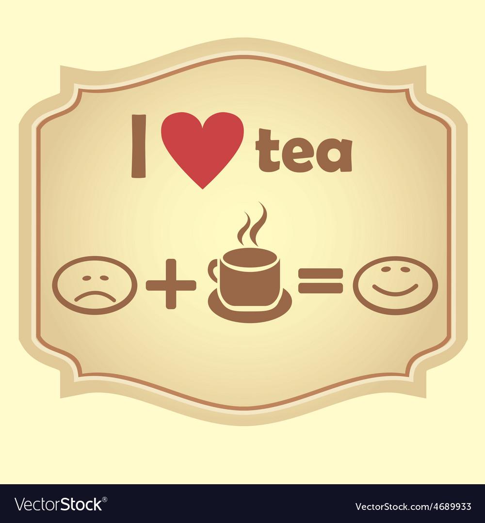 I love tea Retro icon vector image