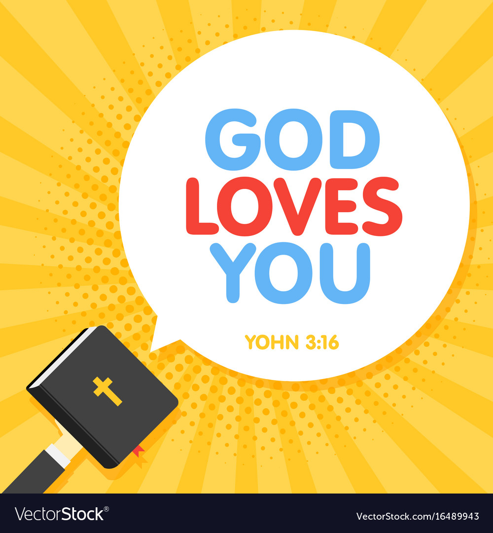 Quotation from the bible god loves you text holy vector image