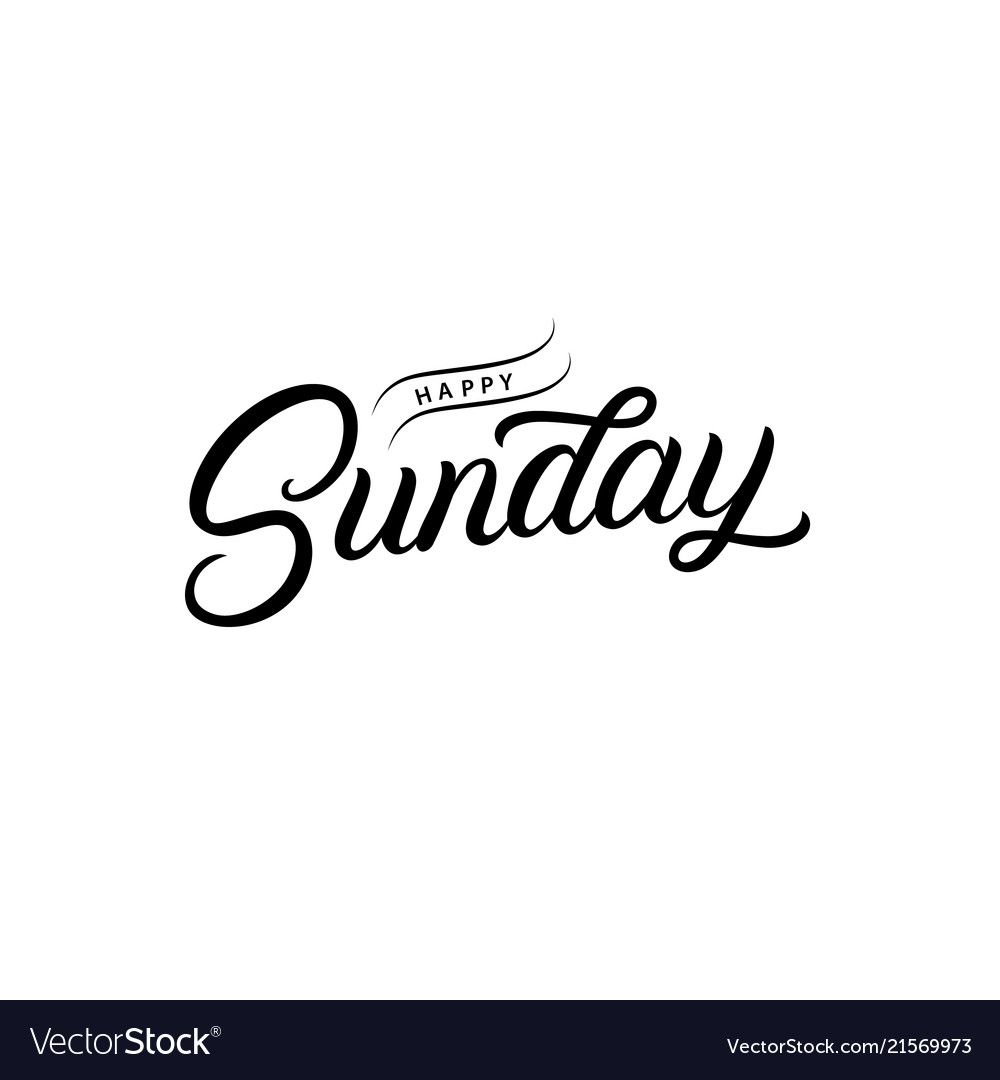 Happy sunday hand written lettering quote