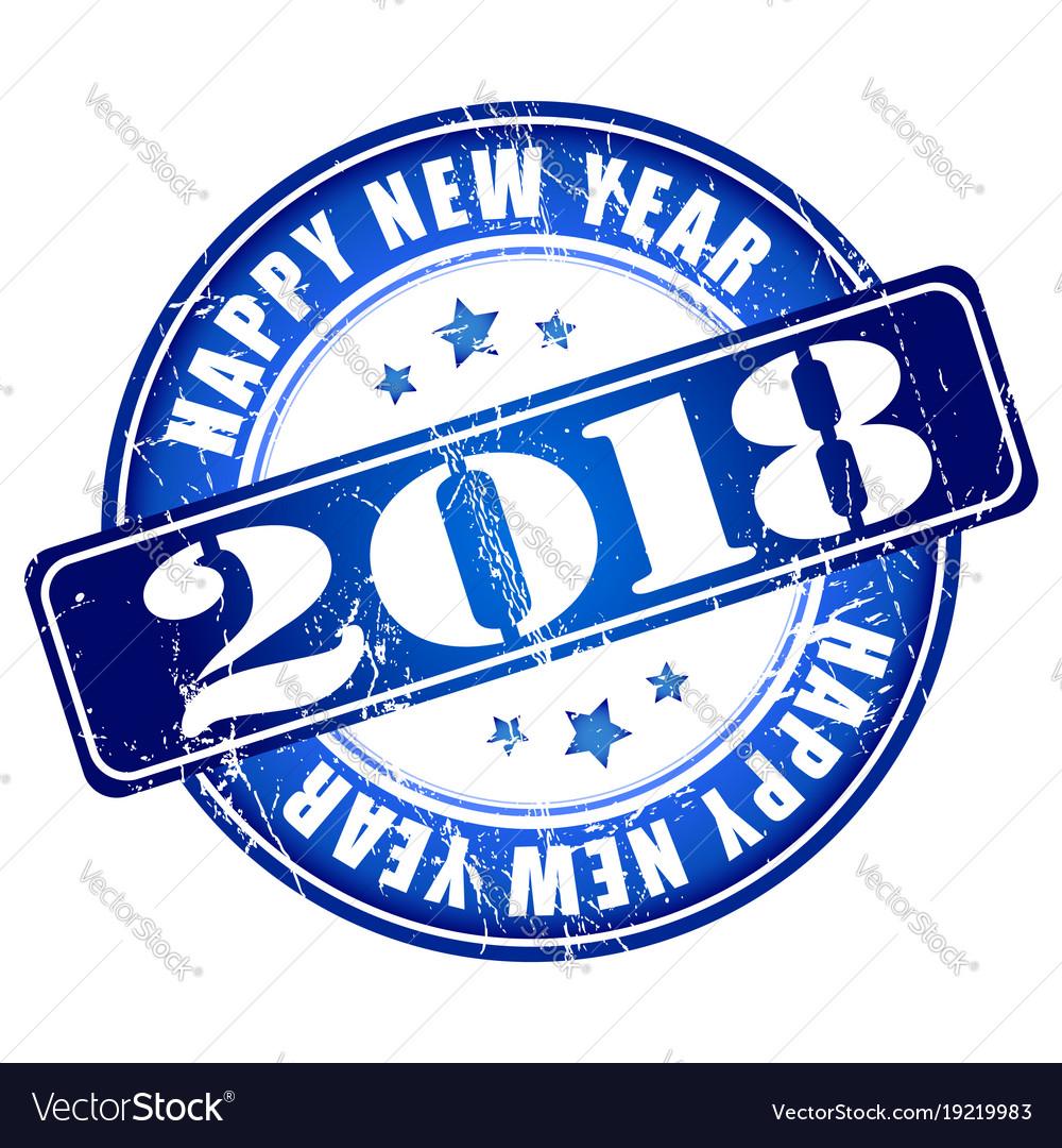 Happy new year 2018 grunge rubber stamp