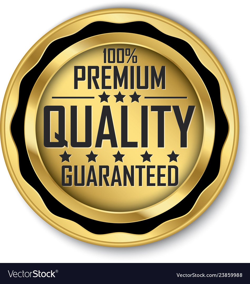 100 premium quality guaranteed gold label