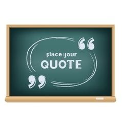 Blackboard quote template vector