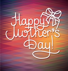 Happy mothers day card design lettering vector