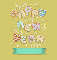 happy new year 2019 funny donuts vector image