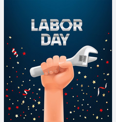 labor day greeting card template mans hand vector image