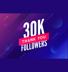 30000 followers greeting social card thank vector image
