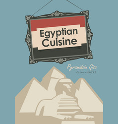 Banner restaurant egyptian cuisine with pyramid vector
