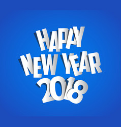 letter folding with paper happy new year 2018 vector image