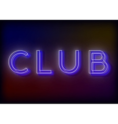 Neon Club Club neon sign vector image