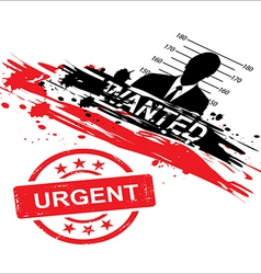 wanted design with stamp urgent vector image vector image