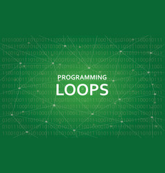 programming loops concept white text vector image vector image