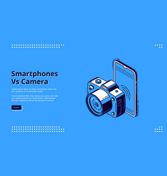 smartphones vs camera competition banner vector image