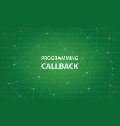 programming callback concept white vector image vector image