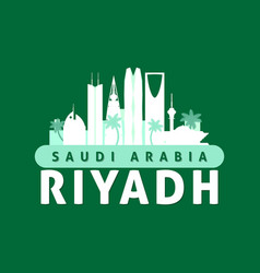 green and white riyadh saudi arabia city skyline vector image