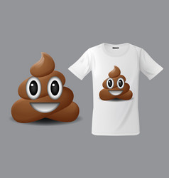 Modern t-shirt print design with shit emoticon vector