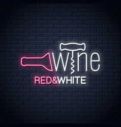 wine neon banner wine bottle and wine corkscrew vector image