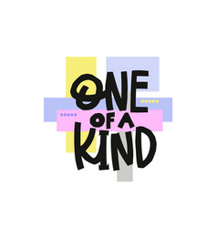 One a kind paper cutout shirt quote lettering vector