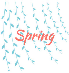 spring on background willow branches vector image