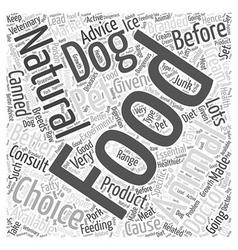 Natural choice dog food Word Cloud Concept vector image vector image