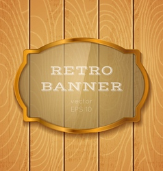 glass banner on light wooden background vector image vector image