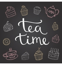 Hand lettering tea time with dessert and a Cup of vector image