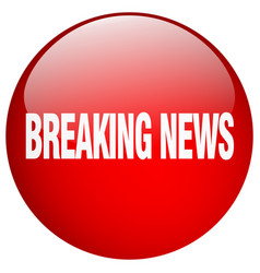 Breaking news red round gel isolated push button vector