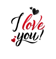 I Love You Valentine s day Calligraphic Abstract vector image vector image