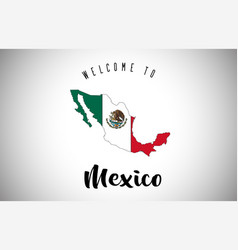 mexico welcome to text and country flag inside vector image