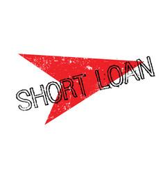 Short loan rubber stamp vector