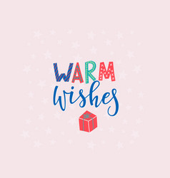 warm wishes christmas lettering typography card vector image