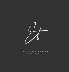 E t et initial letter handwriting and signature vector