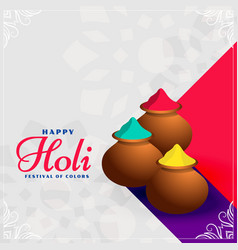 Happy holi colors pots festival background design vector