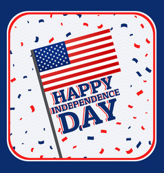 happy independence day background with confetti vector image