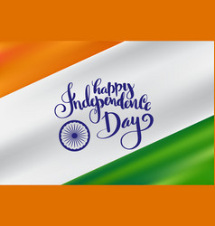 indian flag with happy independence day vector image