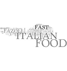 italian food on the go text background word cloud vector image