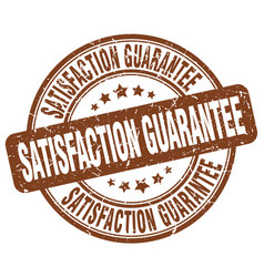 Satisfaction guarantee brown grunge stamp vector