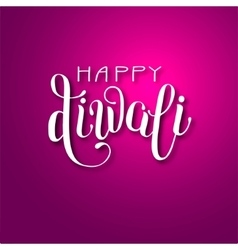 Hand lettering inscription Happy Deepawali to vector