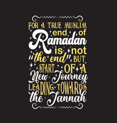 Muslim celebration ramadan quote and saying good vector