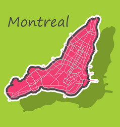 Sticker map montreal is a city canada vector