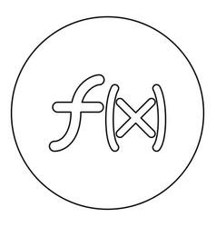symbol function icon black color in round circle vector image