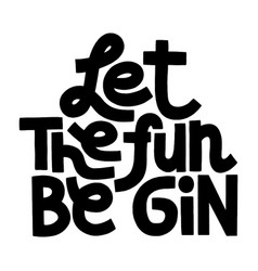 Let fun be gin vector