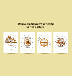 Set of four handdrawn coffee lettering posters vector
