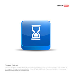 hour glass icon - 3d blue button vector image