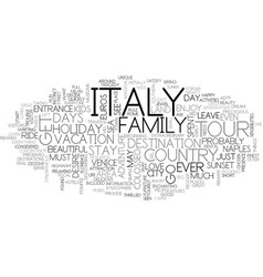 Italy in days text background word cloud concept vector