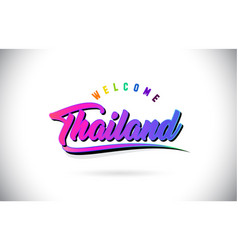 Thailand welcome to word text with creative vector