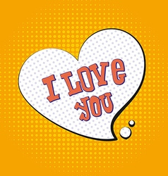 I love you pop art text to symbol of heart tyle o vector image